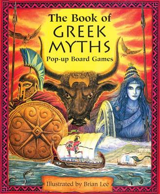 The Book of Greek Myths Pop-up Board Games by Brian Lee