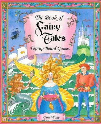 The Book of Fairytale Pop-up Board Games by Sadie Fields