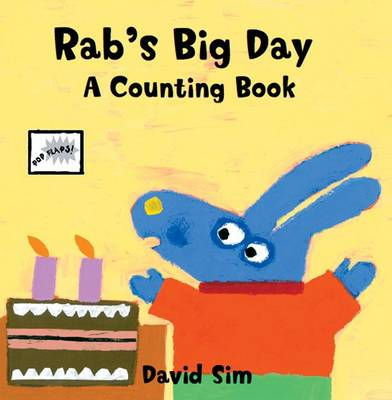 Rab's Big Day A Counting Pop-up Book by David Sim