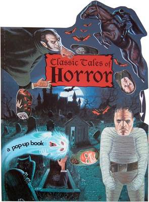 Classic Tales of Horror A Pop-up Book by Tango Books