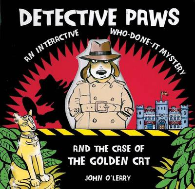 Detective Paws An Interactive Who-done-it Mystery by John O'Leary