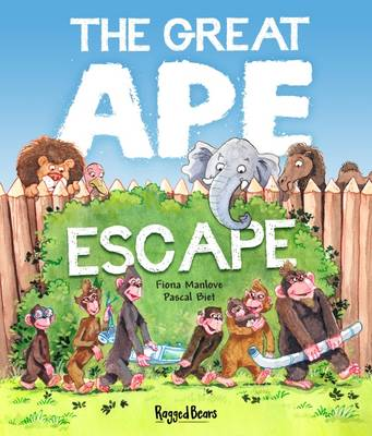 The Great Ape Escape by Fiona Manlove