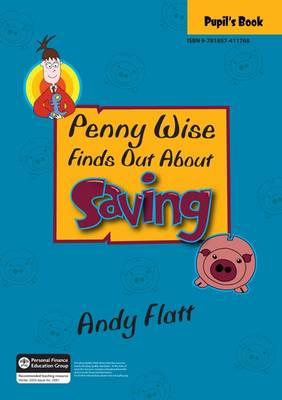 Penny Wise Finds Out About Saving by Andy Flatt