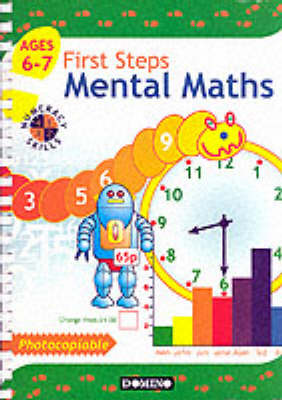 First Steps Mental Maths for 6-7 Year Olds by E.J. Perkins, D.C. Perkins
