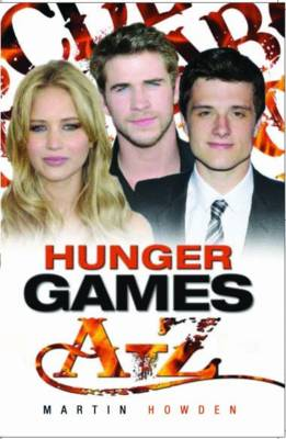 Hunger Games A-Z by Martin Howden