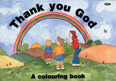Thank You God Colouring Book by Rosalind Woodman