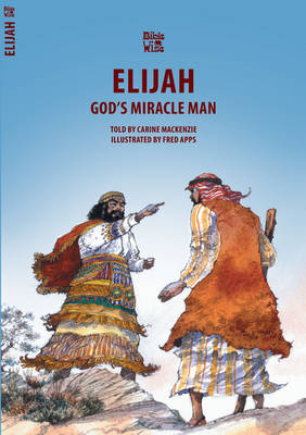 God's Miracle Man Elijah by Carine Mackenzie
