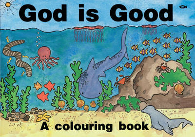 God is Good by Hazel Scrimshire