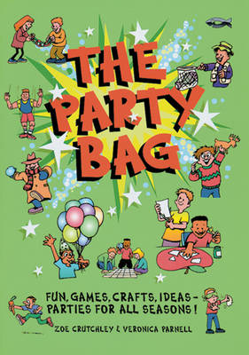 The Party Bag by Veronica Parnell, Zoe Crutchley