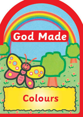 God Made: Colours by Una MacLeod