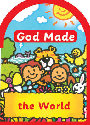 God Made the World by Una MacLeod
