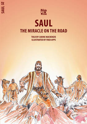 The Miracle on the Road Saul by Carine Mackenzie