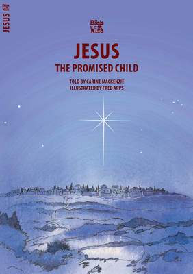The Promised Child Jesus by Carine Mackenzie