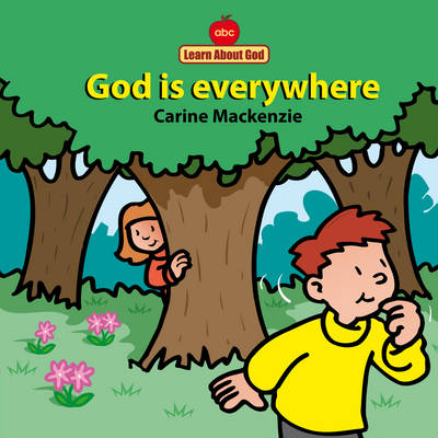 God is Everywhere by Carine Mackenzie