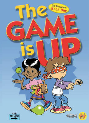 The Game Is Up - Old Testament (book 1) by Tnt