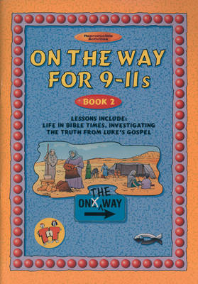 On the Way: 9-11s by T Blundell