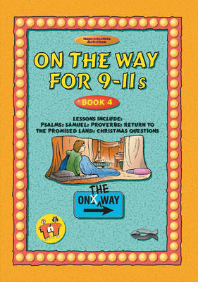 On the Way 9-11's - Book 4 by Tnt