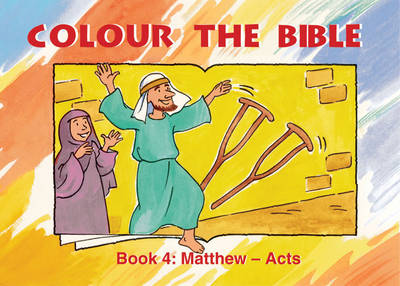 Colour the Bible Matthew - Acts by Carine MacKenzie