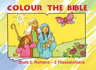 Colour the Bible Romans - Thessalonians by Carine MacKenzie