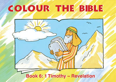 Colour the Bible Timothy - Revelation by Carine MacKenzie