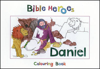 Bible Heroes Daniel by Carine MacKenzie