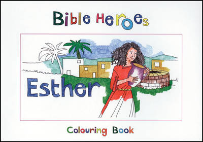 Bible Heroes Esther by Carine MacKenzie