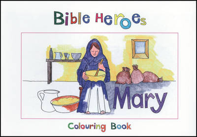 Bible Heroes Mary by Carine MacKenzie