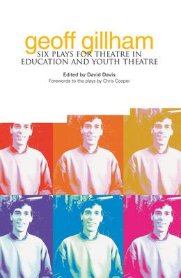Geoff Gillham Six Plays for Theatre in Education and Youth Theatre by David Davis