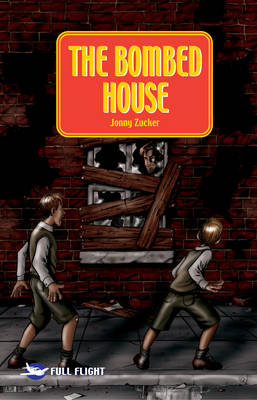 The Bombed House by Jonny Zucker