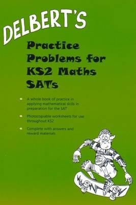 Delbert's Practice Problems for KS2 Maths SATs by David Baldwin