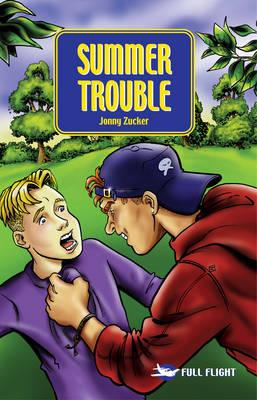 Summer Trouble by Jonny Zucker
