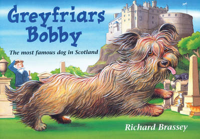 Greyfriars Bobby by Eleanor Atkinson, Richard Brassey