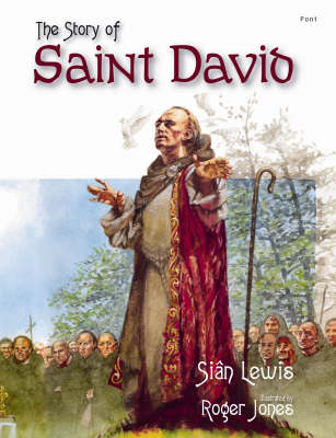 The Story of Saint David by Sian Lewis
