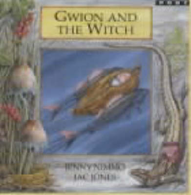 Gwion and the Witch by Jenny Nimmo