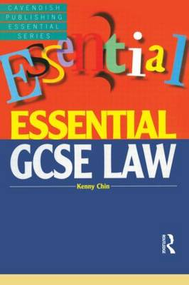 Essential GCSE Law by Kenny Chin
