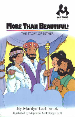 More Than Beautiful! Esther by Marilyn Lashbrook
