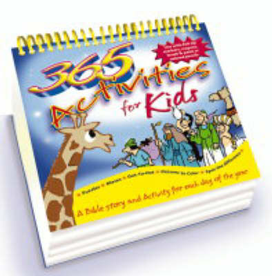 365 Activities for Kids by Tim Dowley, Peter Wyart