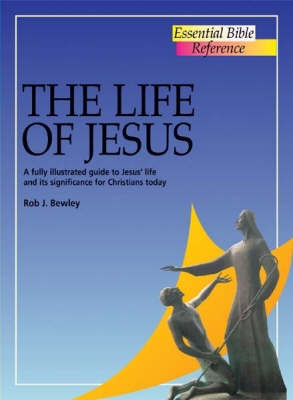 The Life of Jesus by Robert Bewley