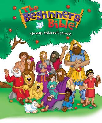 The Beginner's Bible Timeless Children's Stories by Catherine DeVries