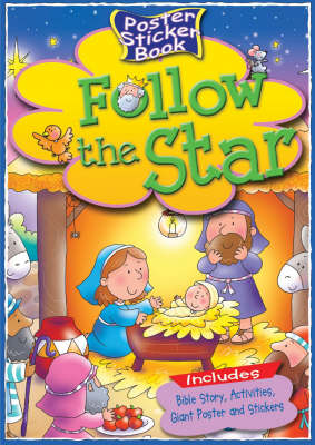 Follow the Star Poster Sticker Book by Tim Dowley