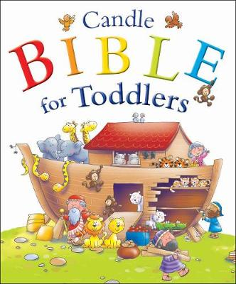 The Candle Bible for Toddlers by Juliet David