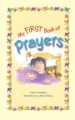 My First Book of Prayers by Claire Freedman