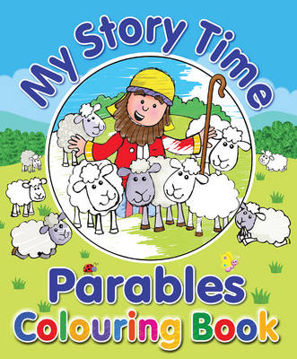 My Story Time Parables Colouring Book by Juliet David