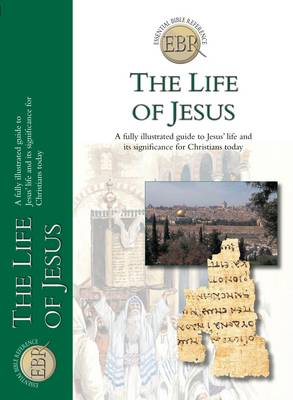 The Life of Jesus by Rob J. Bewley