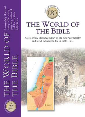 The World of the Bible by Tim Dowley