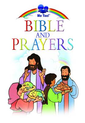 Me Too! Bible and Prayers Gift Book by Marilyn Lashbrook