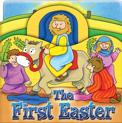 The First Easter by Juliet David