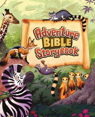 Adventure Bible Story Book by Catherine DeVries