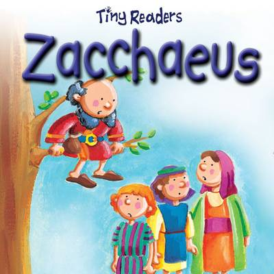 Zacchaeus by Juliet David