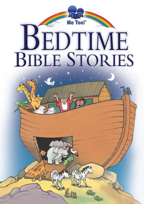 Me Too! Bedtime Bible Stories by Marilyn Lashbrook